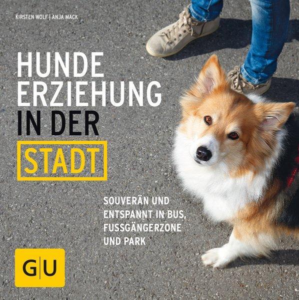 Hundeerziehung in der Stadt - Souverän und entspannt in Bus, Fußgängerzone und Park