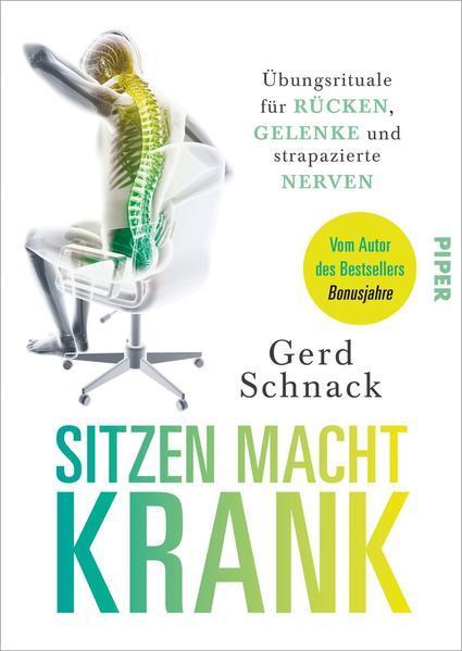 Sitzen macht krank - Übungsrituale für Rücken, Gelenke und… (Mängelexemplar)