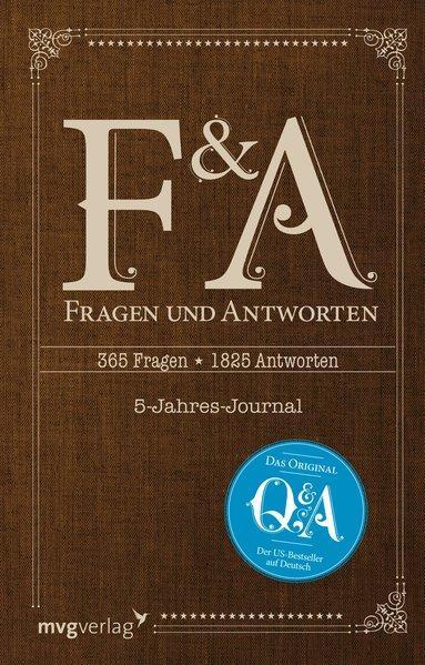 Fragen und Antworten - 365 Fragen, 5 Jahre, 1825 Antworten (Mängelexemplar)