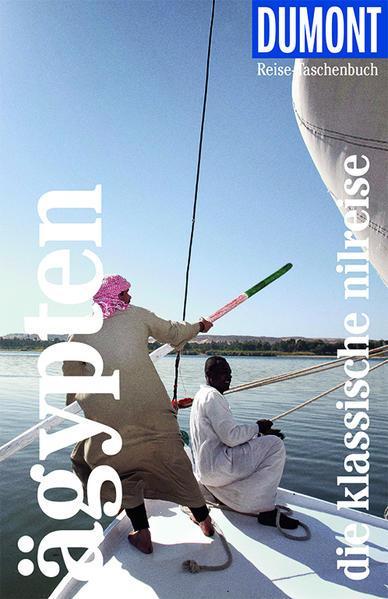 DuMont Reise-Taschenbuch Ägypten - Die Nilreise - plus Reisekarte. (Mängelexemplar)