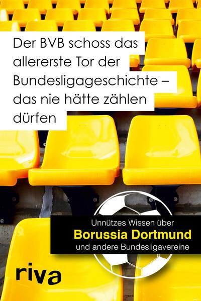 Der BVB schoss das allererste Tor der Bundesligageschichte (Mängelexemplar)