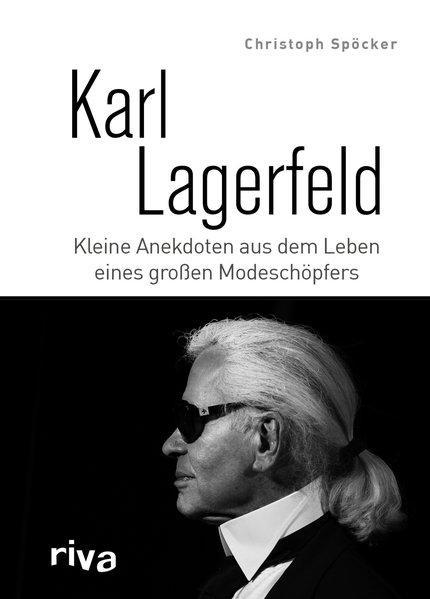 Karl Lagerfeld - Kleine Anekdoten aus dem Leben eines großen Modeschöpfers (Mängelexemplar)