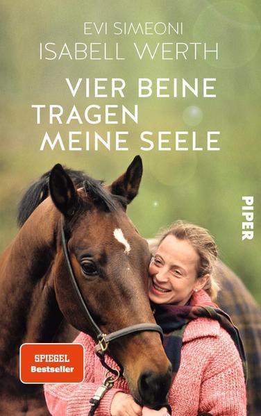 Vier Beine tragen meine Seele - Meine Pferde und ich