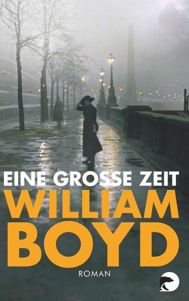 Eine große Zeit - Roman
