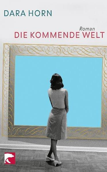 Die kommende Welt - Roman