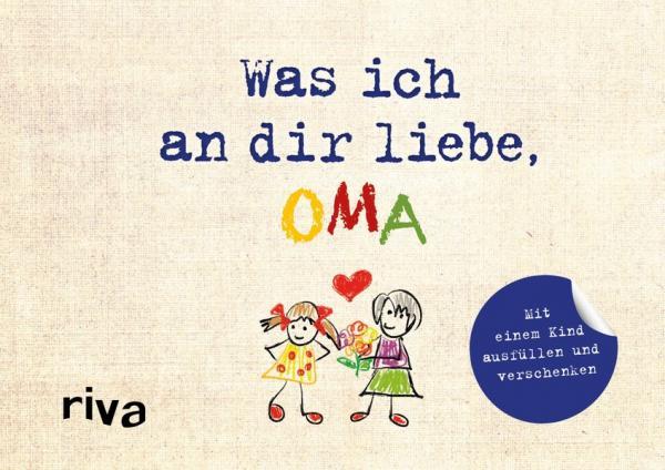 Was ich an dir liebe, Oma – Version für Kinder (Mängelexemplar)