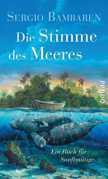 Die Stimme des Meeres - Ein Buch für Sanftmütige (Mängelexemplar)