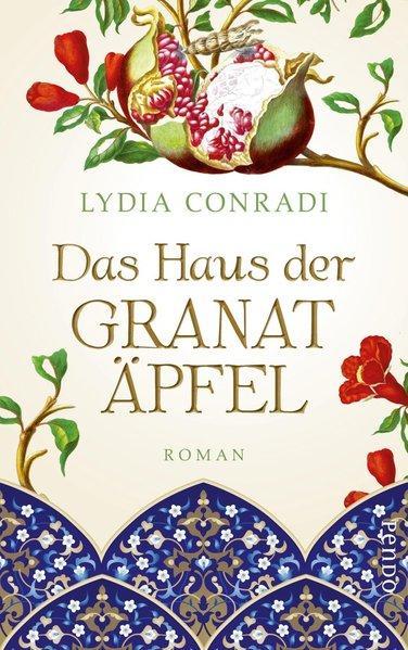 Das Haus der Granatäpfel - Roman