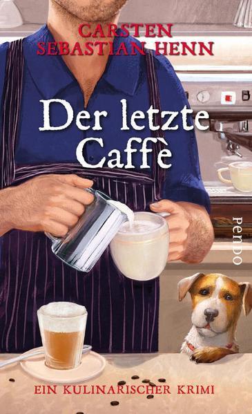 Der letzte Caffè - Ein kulinarischer Krimi