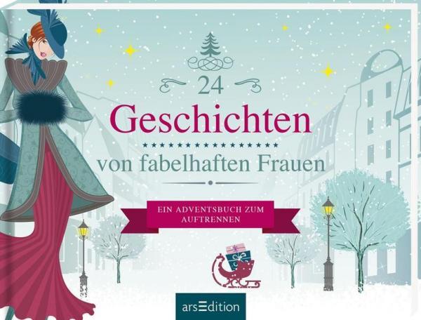 24 Geschichten von fabelhaften Frauen - Ein Adventsbuch zum Aufschneiden (Mängelexemplar)