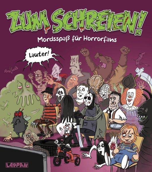 Zum Schreien! Mordsspaß für Horrorfans (Mängelexemplar)