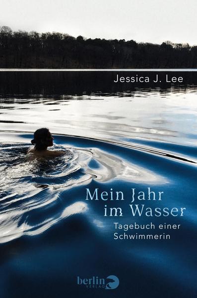 Mein Jahr im Wasser - Tagebuch einer Schwimmerin