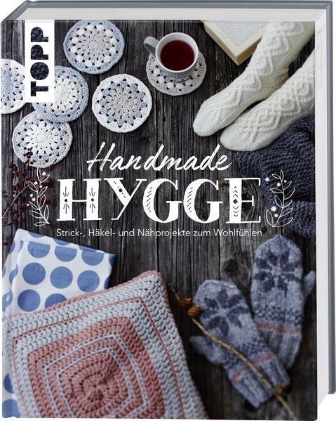 Handmade Hygge - Strick-, Häkel- und Nähprojekte zum Wohlfühlen. (Mängelexemplar)