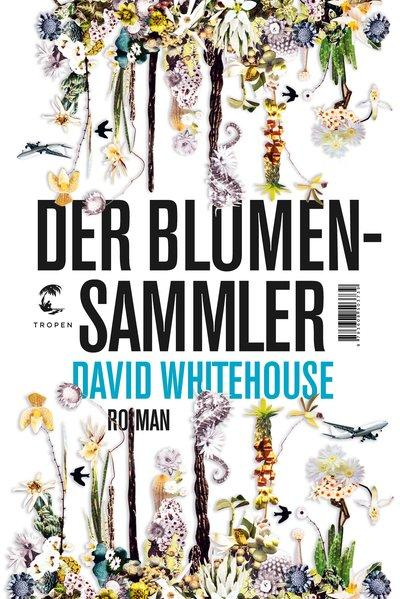 Der Blumensammler - Roman (Mängelexemplar)
