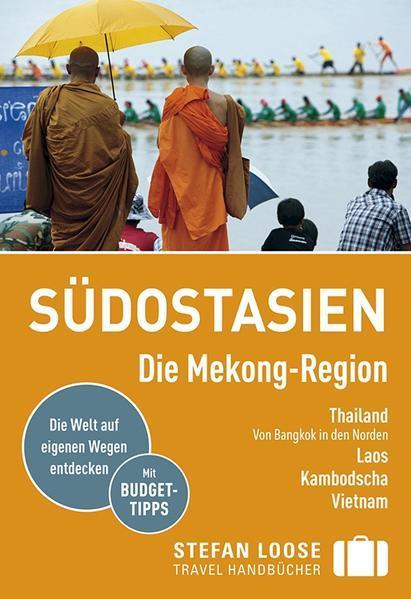 Stefan Loose Reiseführer Südostasien, Die Mekong Region (Mängelexemplar)