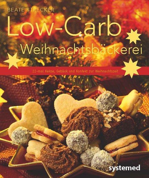 Low-Carb-Weihnachtsbäckerei (Mängelexemplar)