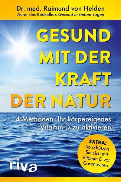 Gesund mit der Kraft der Natur – erweiterte Ausgabe (Mängelexemplar)