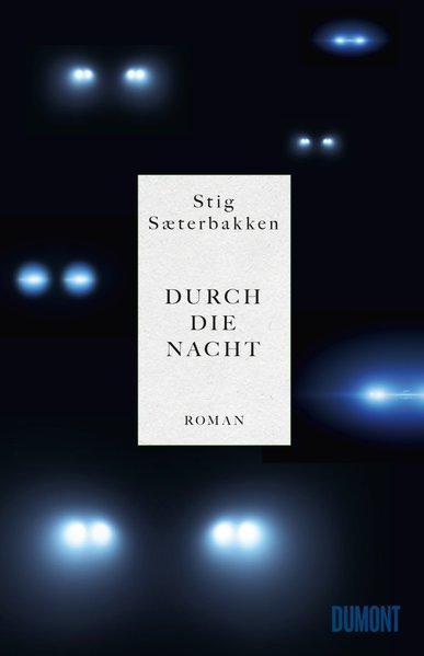 Durch die Nacht - Roman (Mängelexemplar)