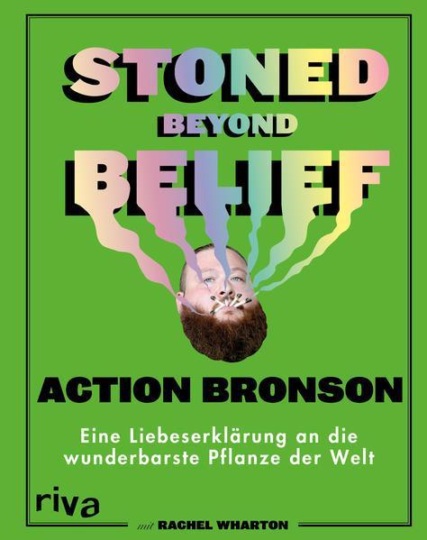 Stoned Beyond Belief - Eine Liebeserklärung an die wunderbarste Pflanze... (Mängelexemplar)