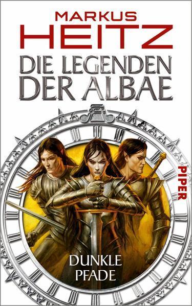 Die Legenden der Albae - Dunkle Pfade (Die Legenden der Albae 3)