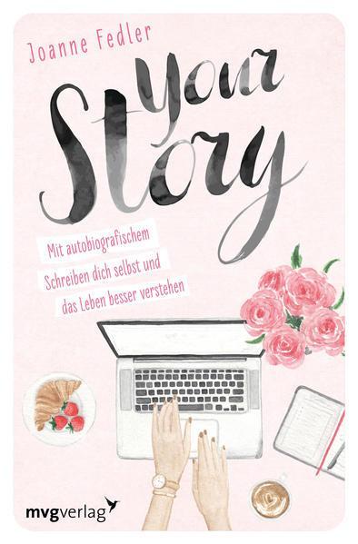 Your Story - Mit autobiografischem Schreiben (Mängelexemplar)