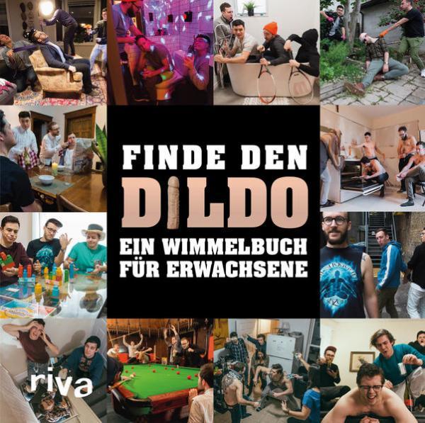 Finde den Dildo - Ein Wimmelbuch für Erwachsene