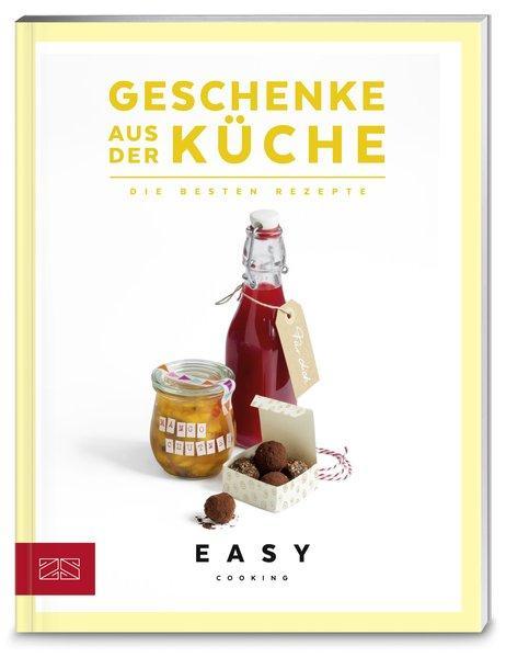 Geschenke aus der Küche - Die besten Rezepte (Mängelexemplar)