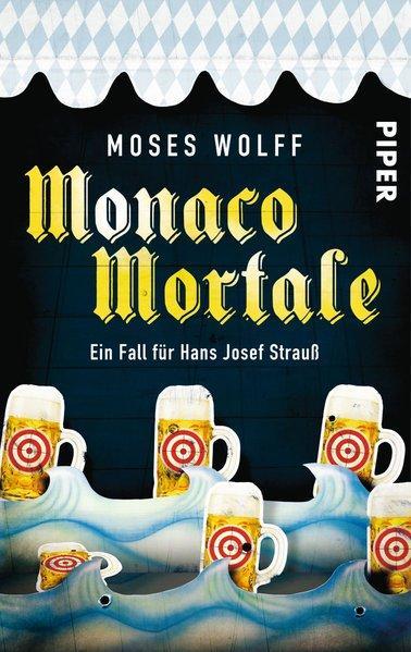 Monaco Mortale - Ein Fall für Hans Josef Strauß (Mängelexemplar)