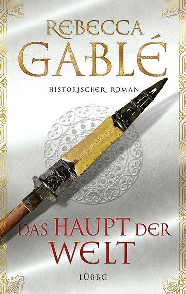 Das Haupt der Welt - Historischer Roman (Mängelexemplar)