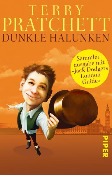 Dunkle Halunken: Sammlerausgabe mit »Jack Dodgers London Guide«