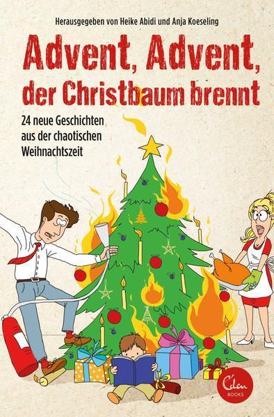 Advent, Advent, der Christbaum brennt-24 Geschichten (Mängelexemplar)