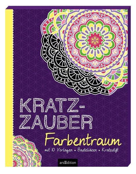 Kratzzauber Farbentraum - mit 10 Vorlagen, Bastelideen, Kratzstift