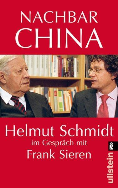Nachbar China - Helmut Schmidt im Gespräch mit Frank Sieren