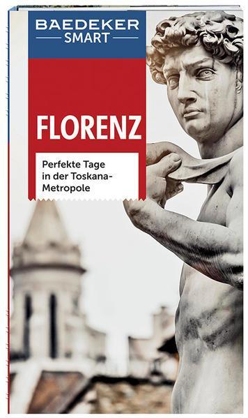 Baedeker SMART Reiseführer Florenz - Perfekte Tage in der Toskana-Metropole (Mängelexemplar)