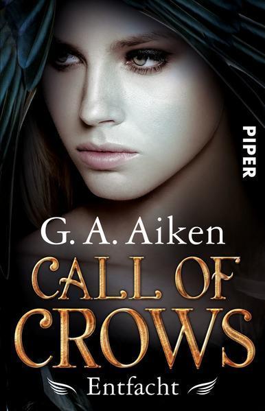 Call of Crows - Entfacht - Roman