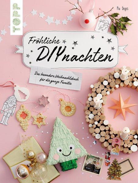 Fröhliche DIYnachten - Das besondere Weihnachtsbuch für die ganze Familie (Mängelexemplar)