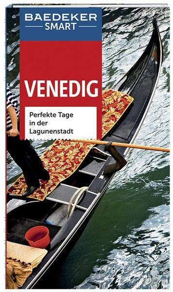 Baedeker SMART Reiseführer Venedig - Perfekte Tage in der Lagunenstadt (Mängelexemplar)