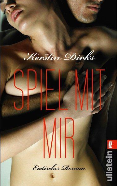 Spiel mit mir - Erotischer Roman