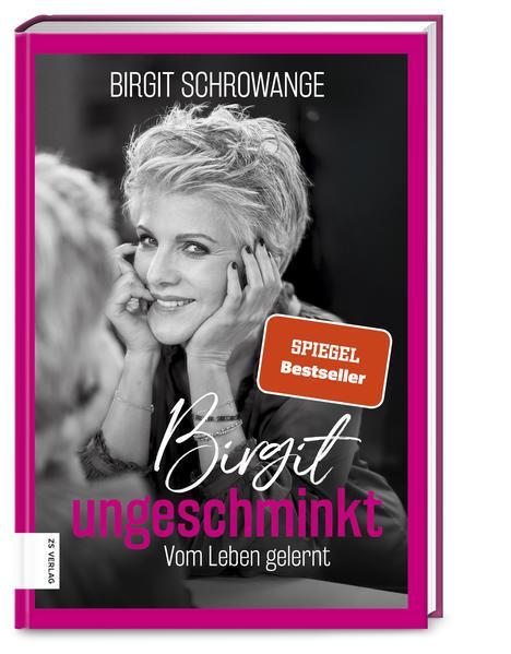 Birgit ungeschminkt - Vom Leben gelernt (Mängelexemplar)