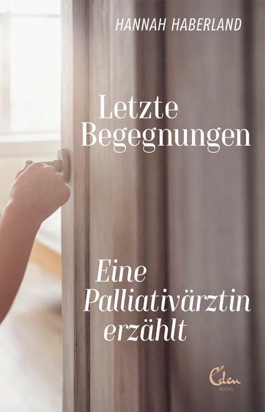 Letzte Begegnungen - Eine Palliativärztin erzählt (Mängelexemplar)