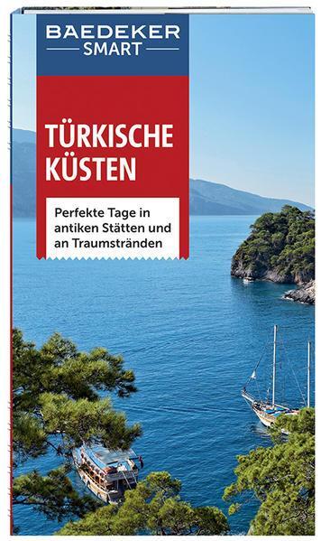 Baedeker SMART Reiseführer Türkische Küsten - antike Stätten & Traumstrände (Mängelexemplar)
