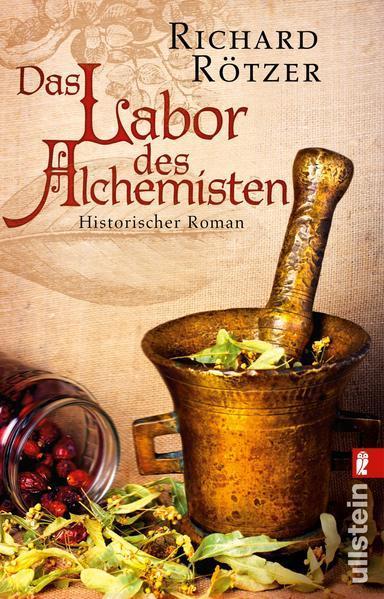 Das Labor des Alchemisten - Historischer Roman