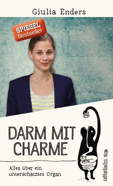 Darm mit Charme - Alles über ein unterschätztes Organ (Mängelexemplar)