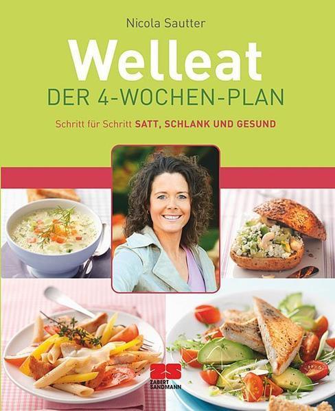Welleat - Der 4-Wochen-Plan (Mängelexemplar)