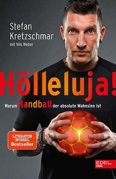 Hölleluja! - Warum Handball der absolute Wahnsinn ist (Mängelexemplar)