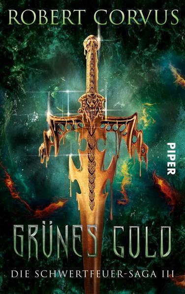 Grünes Gold - Die Schwertfeuer-Saga 3