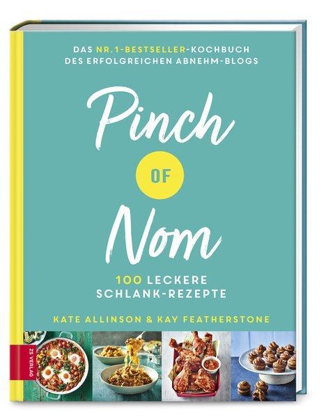 Pinch of Nom - 100 leckere Schlank-Rezepte (Mängelexemplar)