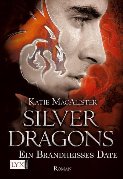 Silver Dragons - Ein brandheißes Date