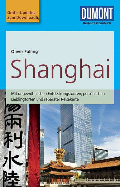 DuMont Reise-Taschenbuch Reiseführer Shanghai - mit Online Updates (Mängelexemplar)