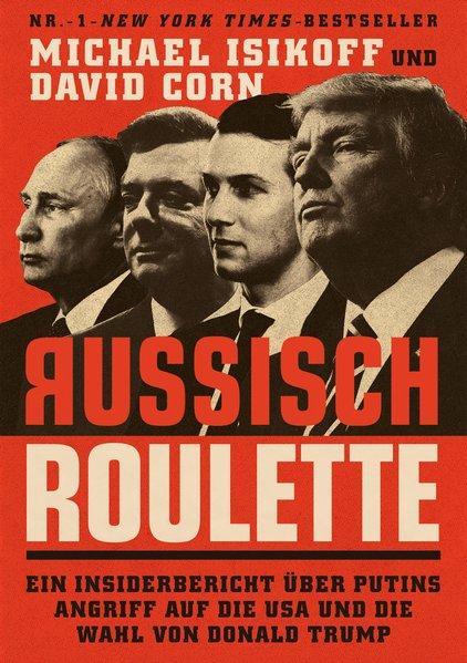 Russisch Roulette - Ein Insiderbericht über Putins Angriff auf die USA (Mängelexemplar)